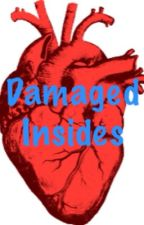 Damaged Insides (Book One) by TonyTurtleGangster