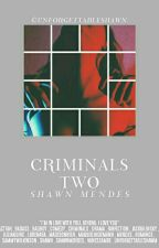 Criminals Two [mendes] by unforgetableshawn