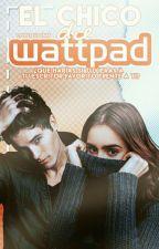 El chico de Wattpad. [Editando] by AgustinaBrusco