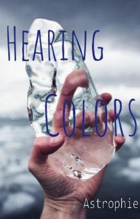 Hearing Colors by Astrophie