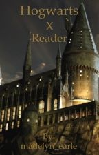 Hogwarts x reader | The truth revealed  by madelyn_earle