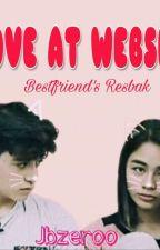 Love at Website: Bestfriend's Resbak by jbzeroo