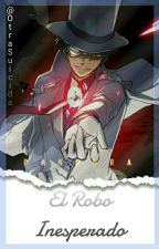 El Robo Inesperado (KaiShin) by BokutoPuto