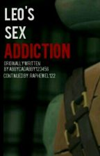Leo's Sex Addiction by Raphewel122