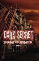 DARK SECRET (Completed) by sanchilen