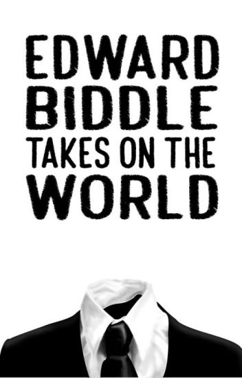 Edward Biddle Takes on the World