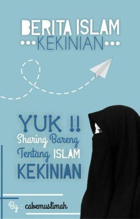 BERITA ISLAM KEKINIAN by cabemuslimah