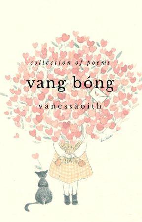 [Tập thơ] Vang bóng by Vanessaoith