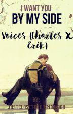 Voices (Charles x Erik) by justclosethedamndoor