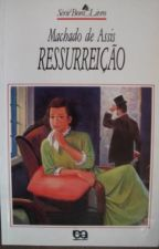 Ressurreição - Machado de Assis by pinportal