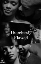 Hopelessly Flawed by XxFlore