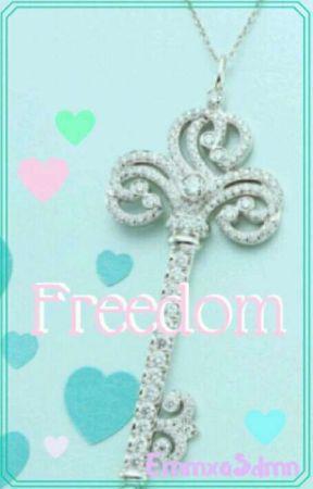 Freedom (Zerkaa FF)(COMPLETED ) by maraisosterfield