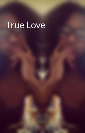 True Love by KiaViolette