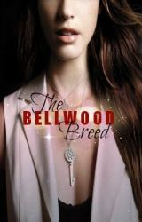 The Bellwood Breed by TwilaJames
