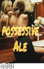 possesive ale by iis98i