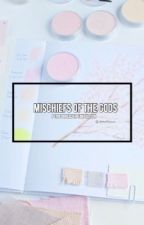Mischiefs of the Gods | ASTRO x Reader by lilfluffYoon