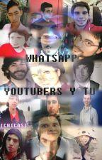 WhatSapp  -  Youtubers y Tu (Chicas) by CrisBonnie11