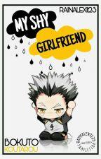 My Shy Girlfriend (Bokuto Koutarou) by RainAlexi123