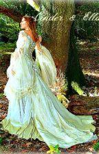 Cinder & Ella by SweetDream22