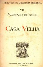 Casa Velha - Machado de Assis by pinportal