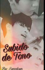 Subido de tono (One-shot) by Sunakyo