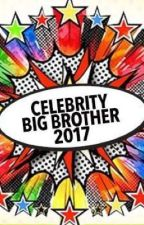 Celebrity Big Brother 2017 by mollyswriting