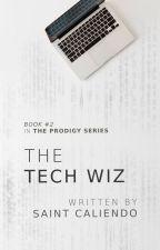 The Tech Wiz [BXB] #2✓ by saintc