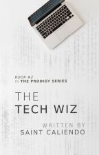 The Tech Wiz [BXB] #2✓ by saintc