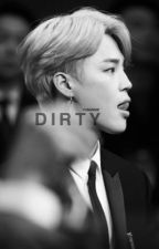 dirty | p.jimin  by PJMJNNIE