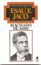 Esaú e Jacó - Machado de Assis by pinportal