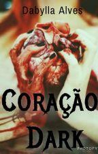 Coração Dark  by DabyllaAlves