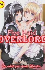 Five Maid OVERLORD (18+) by Nobodykunn