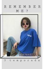 Remember Me? - BTS/Livro 3 by Coxinha024