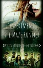 L'esperimento - The Maze Runner by my_love_is_Percy