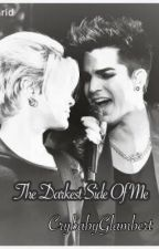 The Darkest Side of Me (Adommy) by CrybabyGlambert