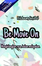 Be Move On by hildaandini06