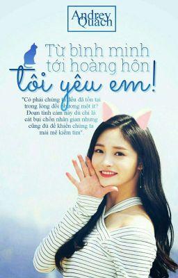 >> NaQiong - MinBin: Từ Bình Minh Tới Hoàng Hôn - Tôi Yêu Em