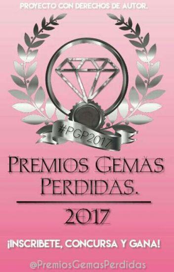 Premios Gemas Perdidas 2017 ©|CERRADO|