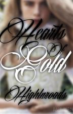 Hearts of Gold by highonroads