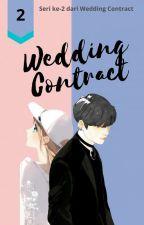 Wedding Contract Season 2  by DianL257