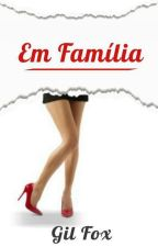 Em família by VGSFox