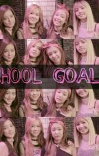 School Goals (Blackpink)  by thehobbit95