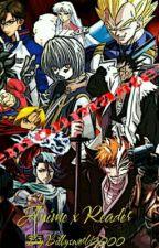 Anime x Reader by Billysworld2000
