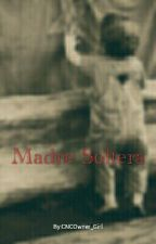 Madre Soltera by CNCOwner_Girl