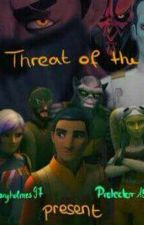 II. Threats of the Present by maryholmes97