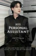 His personal assistant || myg✔️ by Jiminttrash