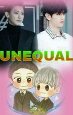 Unequal by ThandarExolChanbaek
