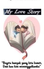My Love Story {(namakamu)✖️iqbaaldiafakhri} by milakomaladewi