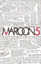 //Maroon 5 Lyrics\\ by IrasDowney55