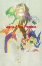 Legata A Una Promessa by IsmeneCollins